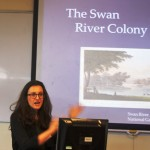 Kellie in full flow describing Swan River Colony, Western Australia