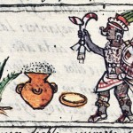 Page from the Florentine Codex Book 1 (a 16th century text co-produced by Spanish friar Bernardino de Sahagún and numerous indigenous writers), showing one of the Aztec divinities associated with pulque, a maguey plant, and a foaming jar of pulque. Image from the excellent, informative Mexicolore website. http://www.mexicolore.co.uk/aztecs/ask-us/origin-of-pulque