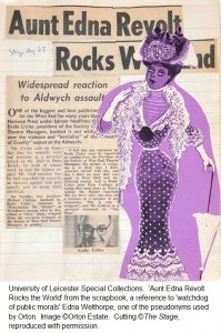 'Aunt Edna Revolt Rocks the World' from the scrapbook, a reference to 'watchdog of public morals' Edna Welthorpe, one of the pseudonyms used by Orton.