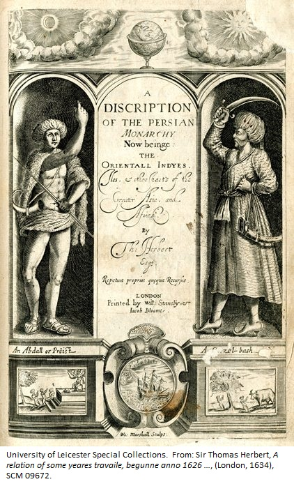 Frontispiece from: Sir Thomas Herbert, A relation of some yeares travaile, begunne anno 1626 …, (London, 1634), SCM 09672.