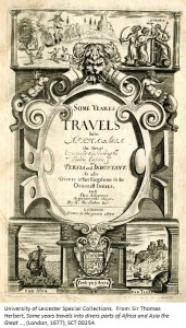 Frontispiece from: Sir Thomas Herbert, Some years travels into divers parts of Africa and Asia the Great …, (London, 1677), SCT 00254