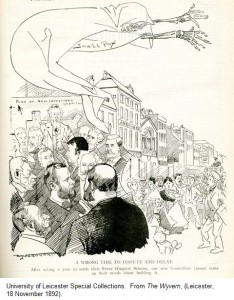 'A Wrong Time to Dispute and Delay.  After taking a year to settle their Fever Hospital Scheme, our wise Councillors cannot make up their minds about building it.'  From 'The Wyvern', (Leicester, 18 November 1892).