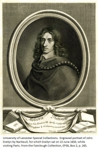 Engraved portrait of John Evelyn by Nanteuil, for which Evelyn sat on 13 June 1650, while visiting Paris. From the Fairclough Collection, EP36, Box 2, p. 245.