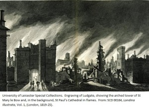 Engraving of Ludgate, showing the arched tower of St Mary le Bow and, in the background, St Paul's Cathedral in flames. From: SCD 00164, Londina Illustrata, Vol. 1, (London, 1819-25).