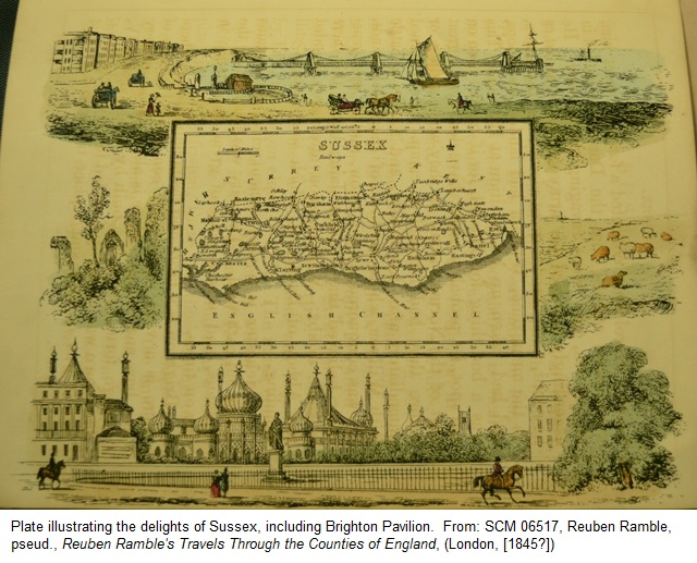 Plate illustrating the delights of Sussex, including Brighton Pavilion. From: SCM 06517, Reuben Ramble, pseud., Reuben Ramble's Travels Through the Counties of England, (London, [1845?])