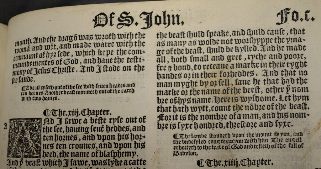 University of Leicester Special Collections. Revelation 13:18 from: The Byble in Englyshe : that is to Saye the Content of All the Holy Scrypture, Bothe of ye Olde and Newe Testament …, (London, 1539), SCD 00206. In this translation, the text reads: 'Let hym that hath wytt, count the nōbre of the beast. For it is the nombre of a man, and his nombre is syxe hondred, threscore and syxe.'