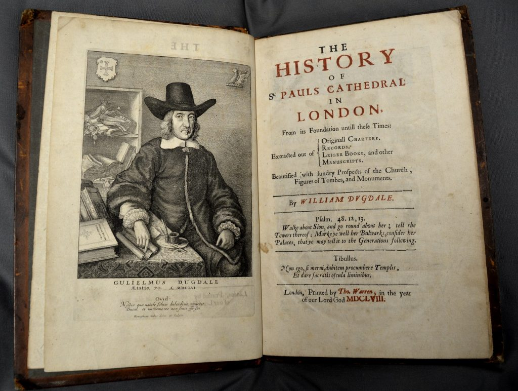 University of Leicester Special Collections. Frontispiece and title page from: SCT 00907, William Dugdale, The History of St. Pauls Cathedral in London : From its Foundation Untill these Times …, (London, 1658).