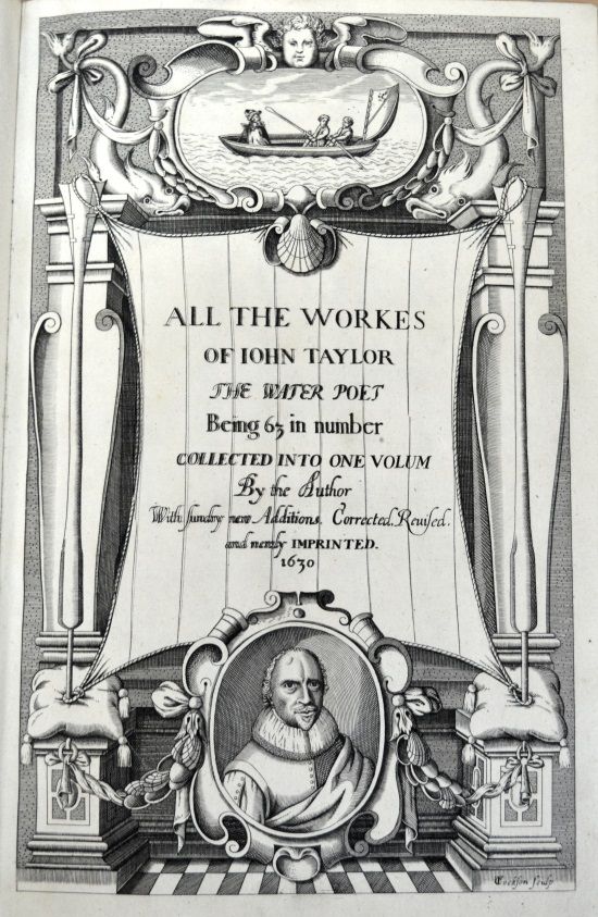 University of Leicester Special Collections. Frontispiece from: John Taylor, All the Works of John Taylor, the Water Poet, (London, 1630), SCM 06108.