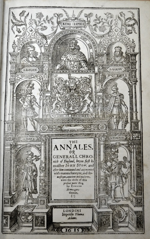 University of Leicester Special Collections. Frontispiece from: John Stow, The Annales, or a Generall Chronicle of England, (London, 1615), SCT 01578.