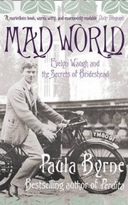 Front cover of Mad World by Paula Byrne