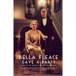 'Bella Fleace Gave a Party': cruel and beautifully crafted.