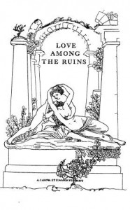 Illustrated frontispiece for Love Among the Ruins